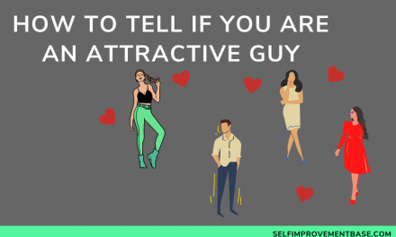 5 Ways to Tell if You Are an Attractive Guy