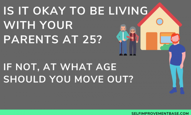 At What Age Should You Move Out? Living with Your Parents In Your 20s
