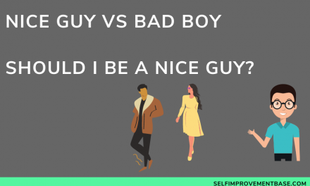 Nice Guy vs Bad Boy… Should I Be a Nice Guy?