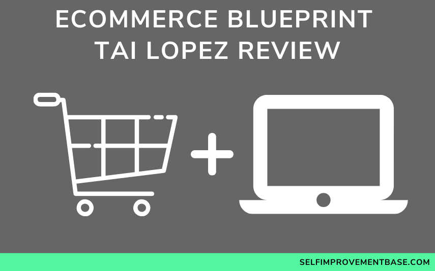 "E-Commerce Blueprint Tai Lopez Review<span class=""wtr-time-wrap after-title""><span class=""wtr-time-number"">6</span> min read</span>"