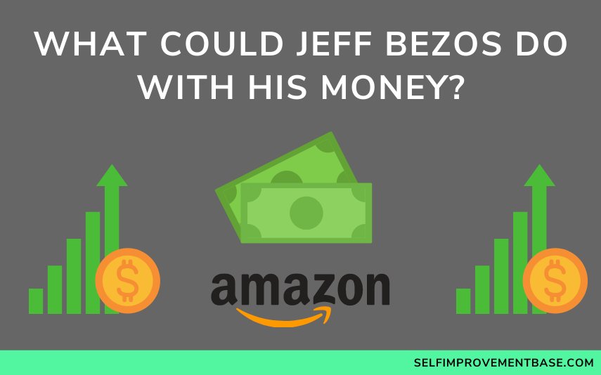 """What Could Jeff Bezos Do With His Money?<span class=""""wtr-time-wrap after-title""""><span class=""""wtr-time-number"""">5</span> min read</span>"""