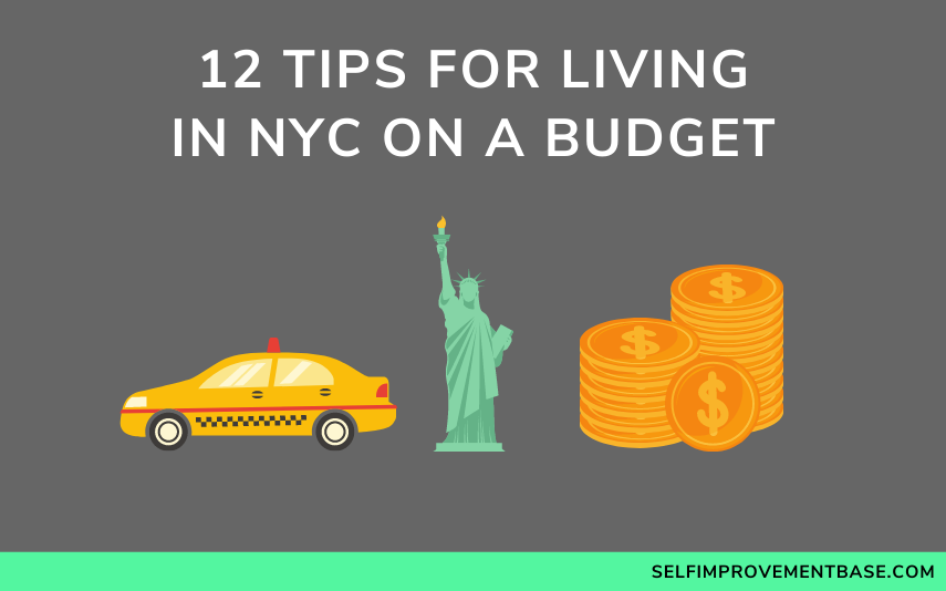 "12 Tips For Living in NYC On a Budget<span class=""wtr-time-wrap after-title""><span class=""wtr-time-number"">10</span> min read</span>"