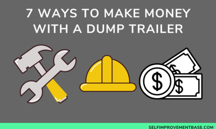 7 Ways to Make Money With a Dump Trailer