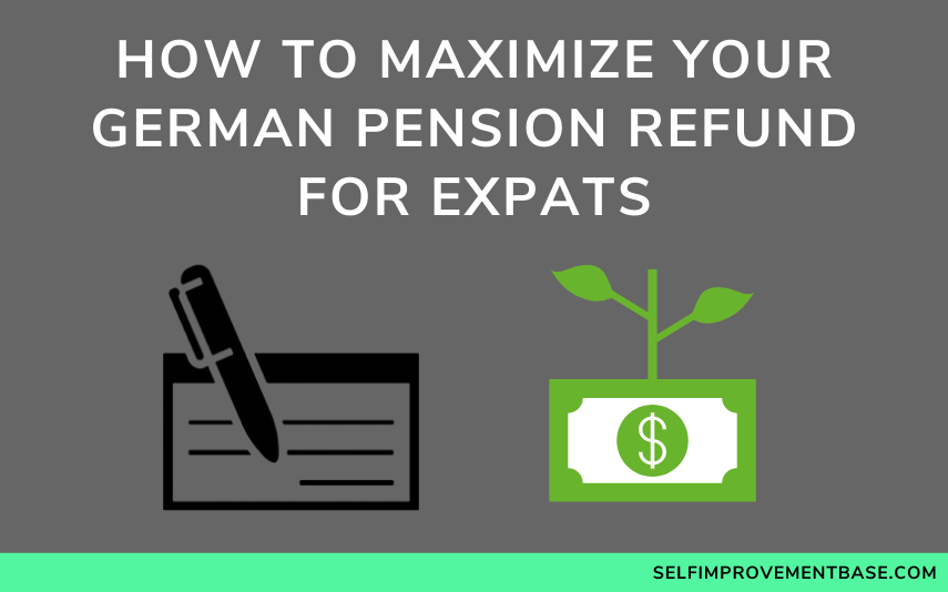 """How to Maximize Your German Pension Refund for Expats<span class=""""wtr-time-wrap after-title""""><span class=""""wtr-time-number"""">8</span> min read</span>"""