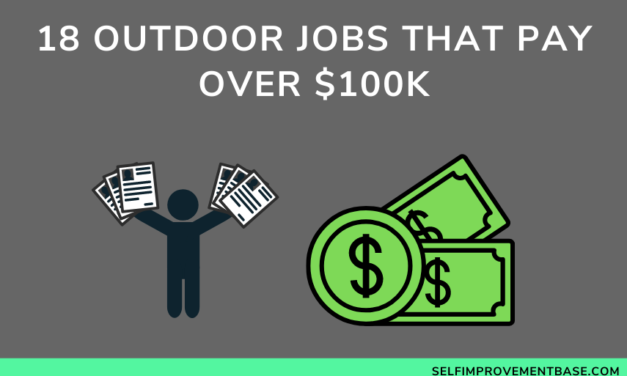 18 Outdoor Jobs That Pay Over $100k